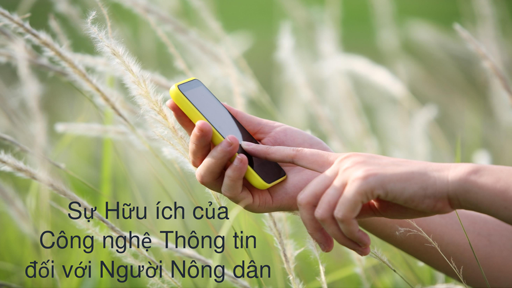 Sự hữu ích của công nghệ thông tin với nông dân